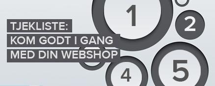 Tjekliste: Kom godt i gang med din webshop